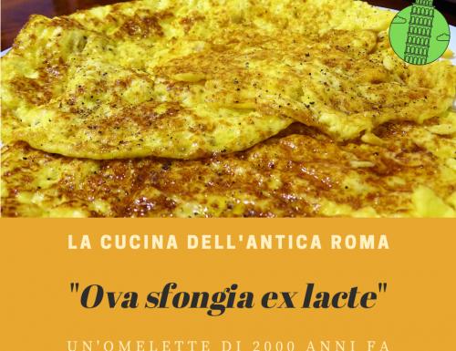 Ova sfongia ex lacte (un'omelette di 2000 anni fa)